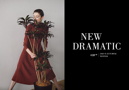"KBF+ WEB SITE 2018-19 A/W ""New Dramatic"""