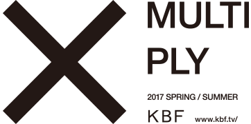 KBF 2017 SPRING / SUMMER MULTIPLY