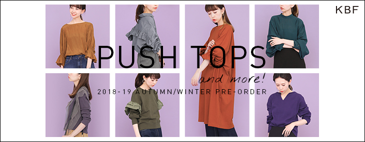 KBF PUSH TOPS and more! PRE-ORDER