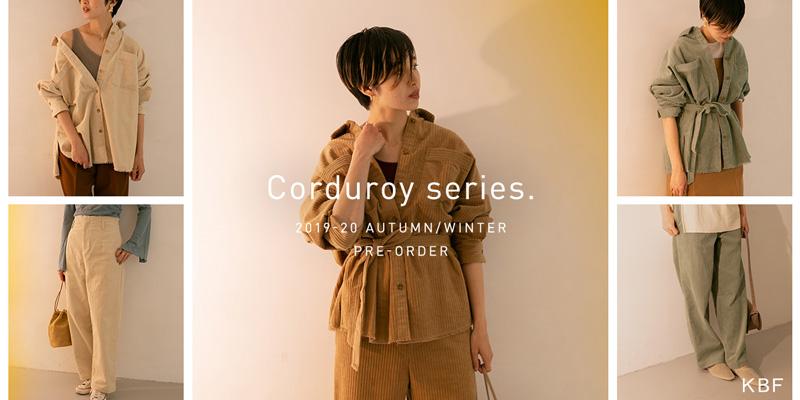 KBF Corduroy series.