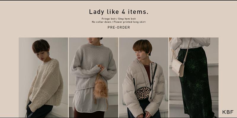 KBF Lady like 4 items. PRE-ORDER